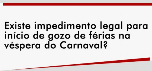 destaque-existe-impedimento-carnaval