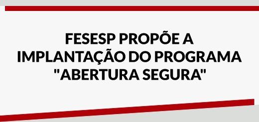 destaque-abertura-segura-fesesp